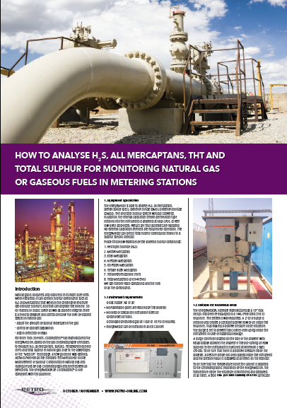 How to analyze H2S, all Mercaptans, THT as well as total sulfur for monitoring natural gas or gaseous fuels in metering station?